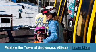 Explore the Town of Snowmass Village - Learn More
